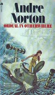 Cover of: Ordeal in Otherwhere | Andre Norton