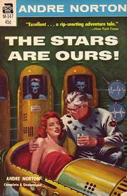 Cover of: The Stars Are Ours! | Andre Norton