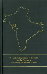 Cover of: A Hindu Interpretation of the Hand and its portents as Practiced by the Palmists of India | SATIS BISWAS DAY with an Introduction by STACEY B.  DAY