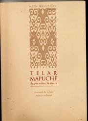 Cover of: Telar mapuche by María del C. Mastandrea de Torres