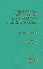 Cover of: The syntax of the verb in classical Hebrew prose