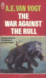Cover of: War Against the Rull | A. E. van Vogt