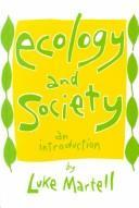 Ecology and society by Luke Martell