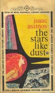 Cover of: The Stars, Like Dust | Isaac Asimov