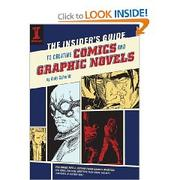 Cover of: The insider's guide to creating comics and graphic novels