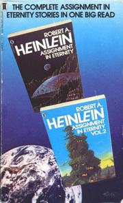 Cover of: Assignment in Eternity and Assignment in Eternity, Vol. 2 | Robert A. Heinlein