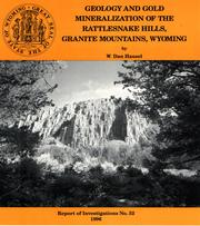 Cover of: Geology and gold mineralization of the Rattlesnake Hills, Granite Mountains, Wyoming