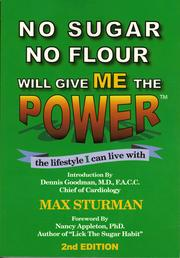 No Sugar No Flour Will Give Me The Power by Max Sturman
