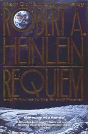 Cover of: Requiem: new collected works by Robert A. Heinlein and tributes to the grand master