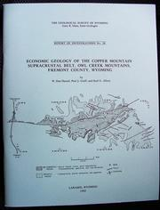 Cover of: Economic geology of the Copper Mountain supracrustal belt, Owl Creek Mountains, Fremont County, Wyoming