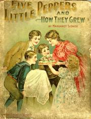 Cover of: Five little Peppers and How they Grew