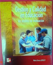 Cover of: Gestion y Calidad en Educacion. Un Modelo de Evaluacion by Maria Teresa Lepeley