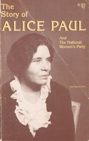 Cover of: The Story of Alice Paul and the National Woman's Party
