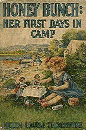 Cover of: Honey Bunch: Her First Days in Camp | pseud. Alice B. Emerson
