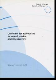 Cover of: Guidelines for action plans for animal species: planning recovery