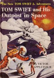 Cover of: Tom Swift and his Outpost in Space
