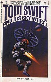 Cover of: Tom Swift and his Sky Wheel