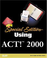 Cover of: Using Act! 2000 | Curtis Knight