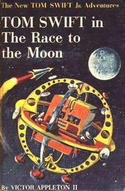 Cover of: Tom Swift in the Race to the Moon