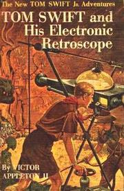 Cover of: Tom Swift and his Electronic Retroscope