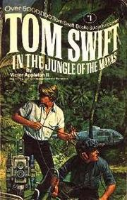 Cover of: Tom Swift in the Jungle of the Mayas