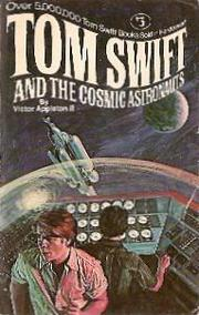 Cover of: Tom Swift and the Cosmic Astronauts