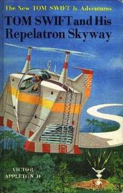 Cover of: Tom Swift and his Repelatron Skyway