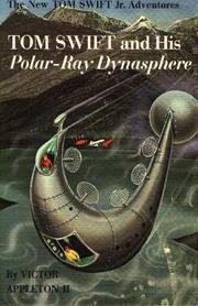 Cover of: Tom Swift and his Polar-Ray Dynasphere