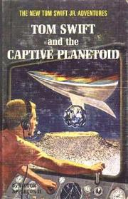 Cover of: Tom Swift and the Captive Planetoid