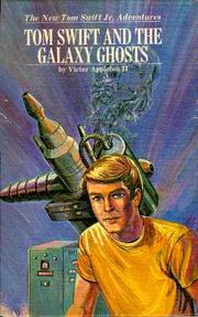 Cover of: Tom Swift and the Galaxy Ghosts | Vincent Buranelli