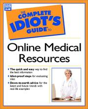 Cover of: Complete Idiot's Guide to Online Medical Resources