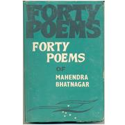 Cover of: Forty poems of Mahendra Bhatnagar