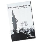 Cover of: Professional timber falling by D. Douglas Dent