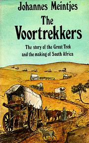 Cover of: The Voortrekkers | Johannes Meintjes