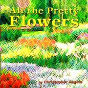 Cover of: All the Pretty Flowers