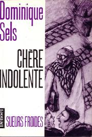 Cover of: Chère indolente