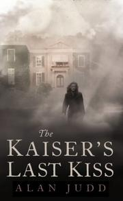 Cover of: KAISER'S LAST KISS