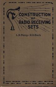 Cover of: Construction of radio receiving sets | L. Day Perry
