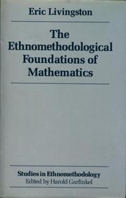 Cover of: The Ethnomethodological Foundations of Mathematics | Eric Livingston