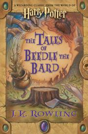 The Tales of Beedle the Bard by J. K. Rowling