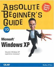 Cover of: Absolute beginner's guide to Microsoft Windows XP
