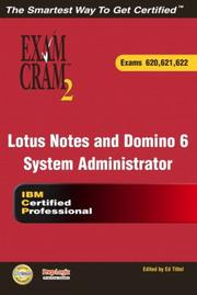 Cover of: Lotus Notes and Domino 6 System Administrator Exam Cram 2 (620, 621, 622) | Karen Fishwick