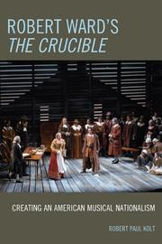 Cover of: Robert Ward's The crucible
