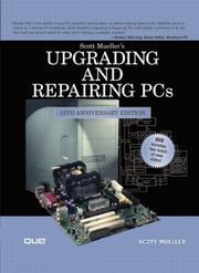 Cover of: Upgrading and repairing PCs | Scott Mueller