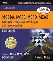 Cover of: MCDBA, MCSE, MCSD, MCAD Training Guide (70-229) | Thomas Moore, Ed Tittel