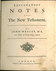 Explanatory notes upon the New Testament by John Wesley