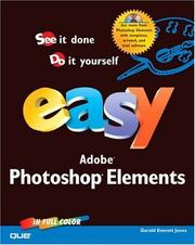 Cover of: Easy Photoshop Elements (Easy) | Gerald Everett Jones