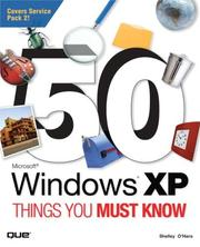 Cover of: 50 Microsoft Windows XP things you must know