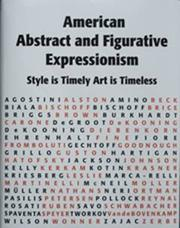 Cover of: American Abstract and Figurative Expressionism:Style is Timely Art is Timeless |
