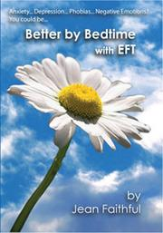 Cover of: Better by Bedtime with EFT | Jean Faithful